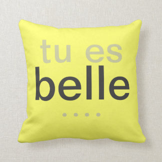 Tu es belle - YOU ARE BEAUTIFUL french pillow
