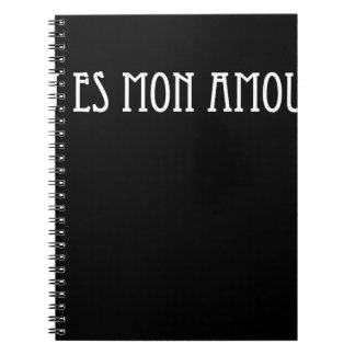 Tu es mon amour.You are my love Notebook