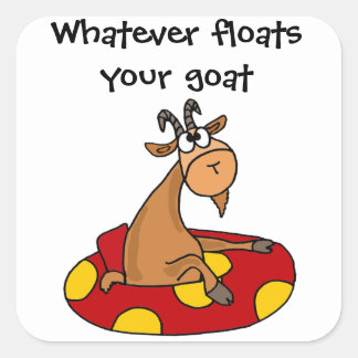TU- Funny Whatever Floats Your Goat Cartoon Stickers
