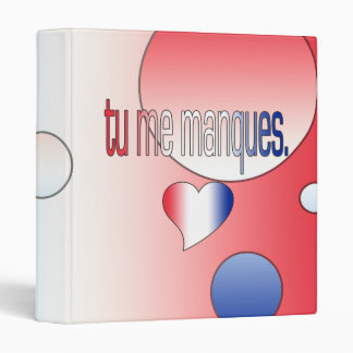 Tu me Manques! French Flag Colors Pop Art Binder