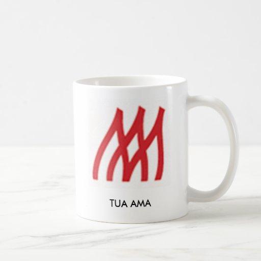 TUA AMA COFFEE MUG