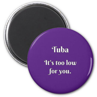 Tuba Attitude! Fridge Magnet