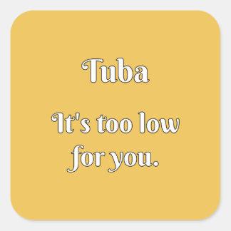 Tuba Attitude! Square Sticker