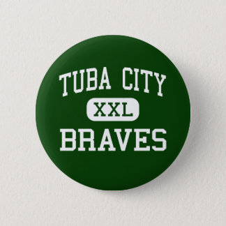 Tuba City - Braves - Junior - Tuba City Arizona Button