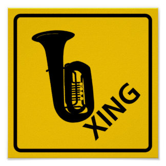 Tuba Crossing Highway Sign Poster