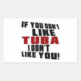 TUBA DON'T LIKE DESIGNS RECTANGULAR STICKER