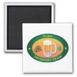 Tuba Drinking Team Refrigerator Magnet