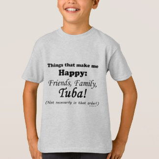 Tuba Makes Me Happy T-Shirt