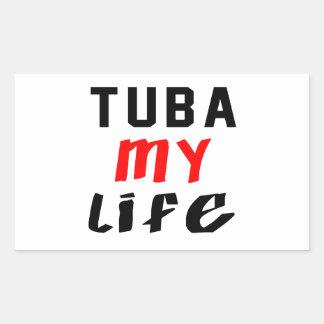 Tuba my life rectangular sticker