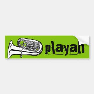 Tuba Playah (player) Bumper Sticker
