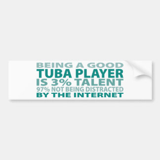 Tuba Player 3% Talent Bumper Sticker