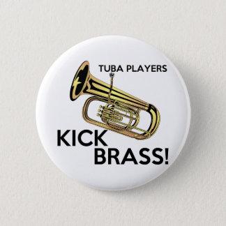 Tuba Players Kick Brass Button