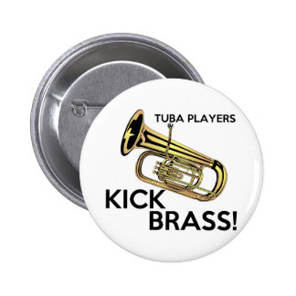 Tuba Players Kick Brass Button