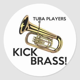 Tuba Players Kick Brass Classic Round Sticker