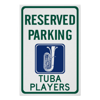 Tuba Players Parking Posters