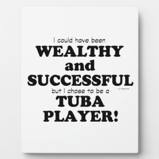 Tuba Wealthy & Successful Display Plaques