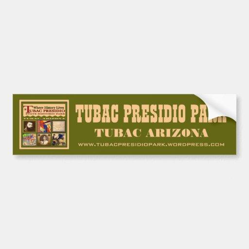 Tubac Presidio Park bumper sticker Car Bumper Sticker