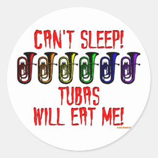 Tubas Will Eat Me Classic Round Sticker