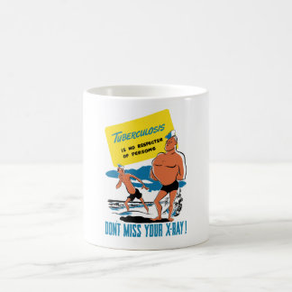 Tuberculosis Is No Respecter Of Persons -- WW2 Mugs