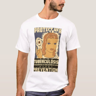 Tuberculosis Prevention 1938 WPA T-Shirt
