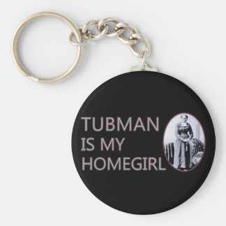 Tubman es mi homegirl llavero redondo tipo pin