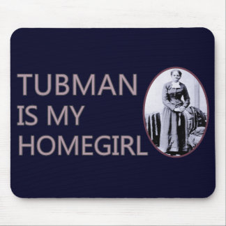 Tubman es mi homegirl alfombrilla de raton