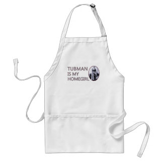 Tubman is my homegirl adult apron