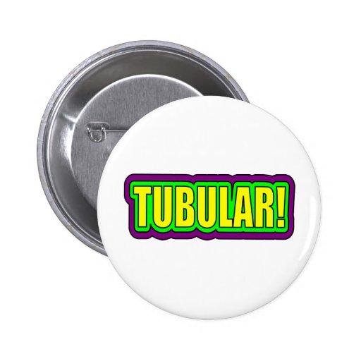Tubular! (80's Slang) Buttons