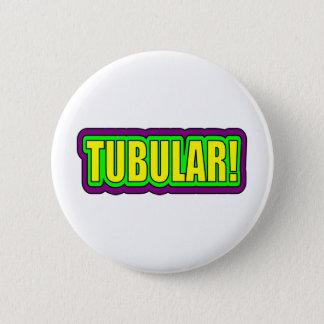 Tubular! (80's Slang) Pinback Button