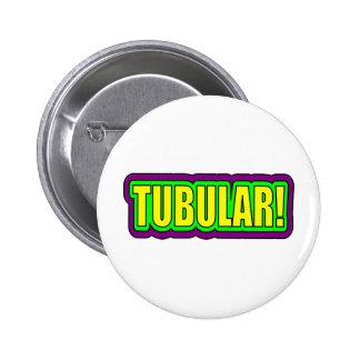 ¡Tubular! (argot de los años 80) Pin Redondo De 2 Pulgadas