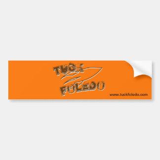 Tuck Foledo Bumper Sticker Car Bumper Sticker