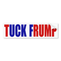 """TUCK FRUMP"" BUMPER STICKER"