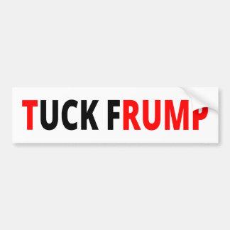 Tuck Frump Bumper Sticker