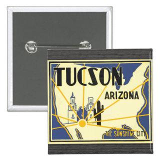 Tucson Arizona la ciudad de la sol, vintage Pin Cuadrado