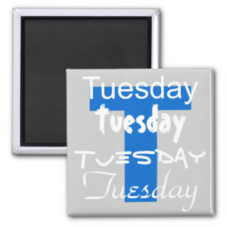 Tuesday Business Day of the Week Magnet