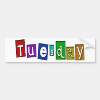 Tuesday Products! Bumper Sticker