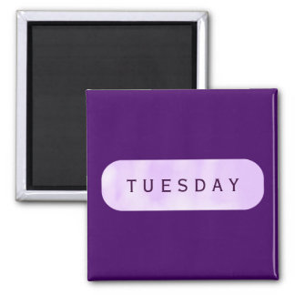 Tuesday Purple Square Magnet by Janz