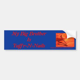 Tuff'r-N-Nails Bumper Stickers