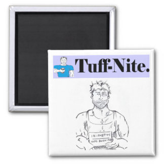 tuffzazzle, jail magnet