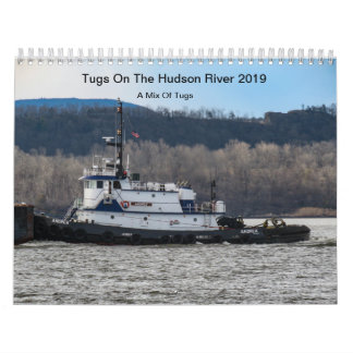 Tugs On The Hudson River 2019 A Mix Of Tugs Calendar