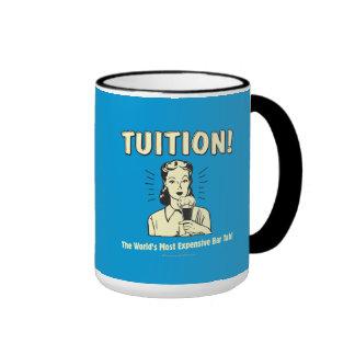 Tuition: Most Expensive Bar Tab Coffee Mug