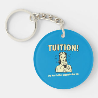 Tuition: Most Expensive Bar Tab Keychain