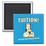 Tuition: Most Expensive Bar Tab Magnet