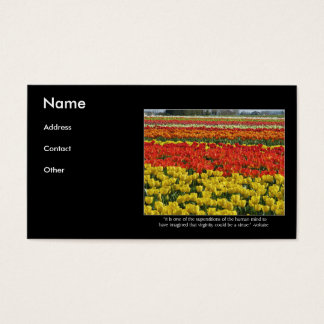 Tulip Field and Voltaire Quote Business Card