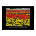 Tulip Field and Voltaire Quote Greeting Card