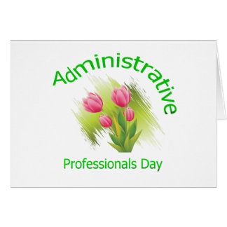 Tulip Flowers Administrative Professionals Day Greeting Card