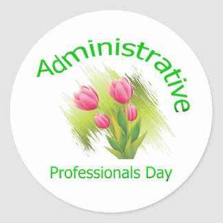 Tulip Flowers Administrative Professionals Day Classic Round Sticker
