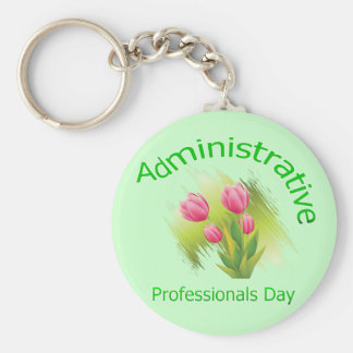 Tulip Flowers Administrative Professionals Day Basic Round Button Keychain