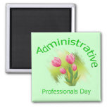 Tulip Flowers Administrative Professionals Day Refrigerator Magnet