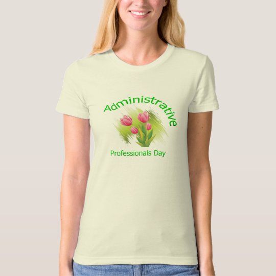 Tulip Flowers Administrative Professionals Day T-Shirt